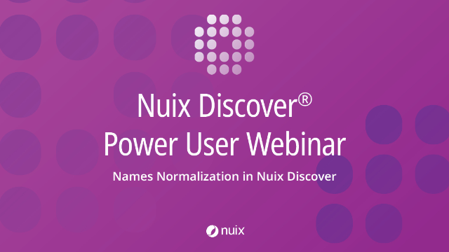 Names Normalization in Nuix Discover