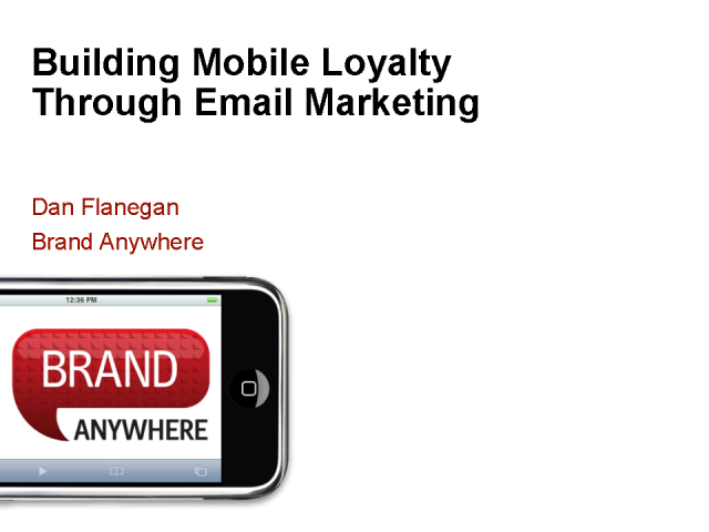 Building Mobile Loyalty Through Email Marketing