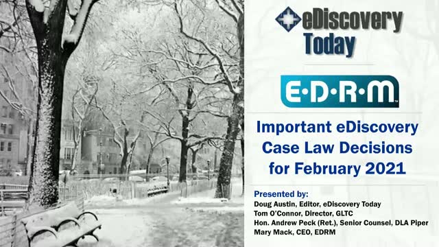 Important eDiscovery Case Law Decisions for February 2021