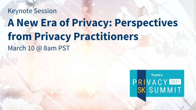 A New Era of Privacy: Perspectives from Privacy Practitioners (70m)