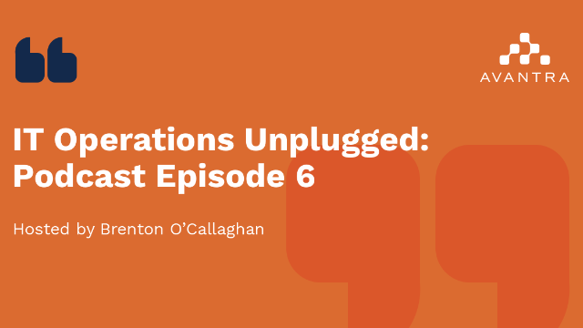 IT Operations Unplugged - Episode 6