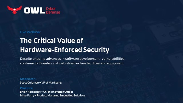 The Critical Value of Hardware-Enforced Security