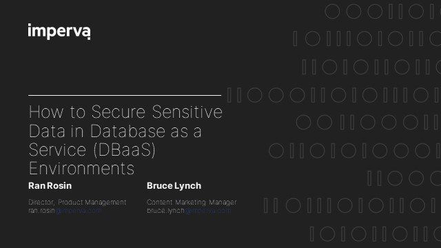 How to Secure Sensitive Data in Database as a Service (DBaaS) Environments