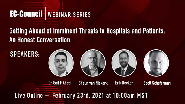 Getting Ahead of Imminent Threats to Hospitals and Patients: A Panel Discussion