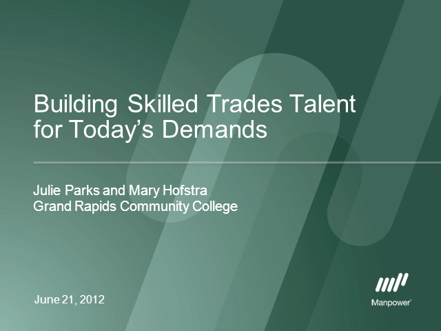 Building Skilled Trades Talent for Today's Demands