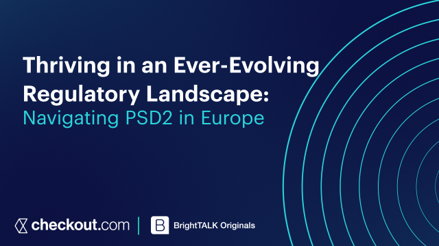 [Ep.3] Thriving in the Evolving Regulatory Landscape: Navigating PSD2 in Europe