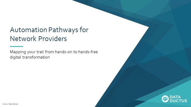 Automation Pathways for Network Providers