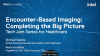 Encounter-Based Imaging: Completing the Big Picture