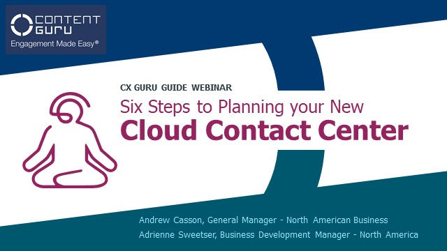Six Steps to Planning your New Cloud Contact Center