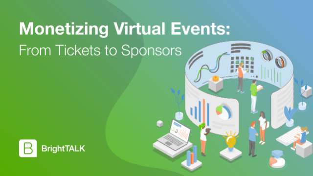 Monetizing Virtual Events: From Tickets to Sponsors