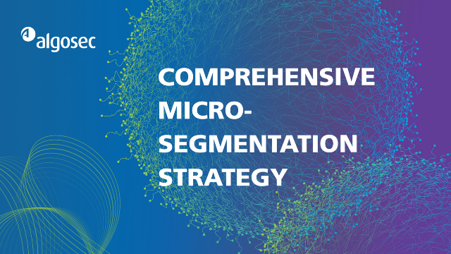 Comprehensive Micro-Segmentation Strategy