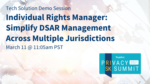 Individual Rights Manager: Simplify DSAR Management Across Multiple Jurisdictions