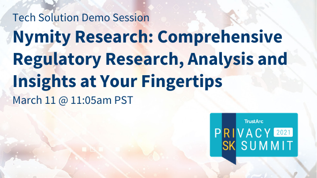 Nymity Research: Comprehensive Regulatory Research, Analysis and Insights at Your Fingertips