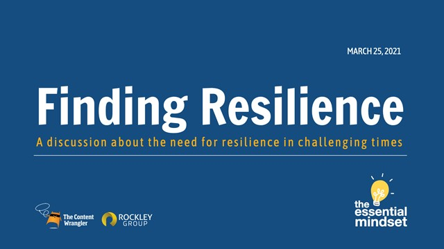 The Essential Mindset: Finding Resilience
