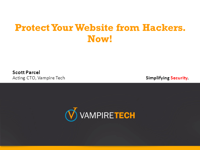 Protect Your Website from Hackers.  Now!