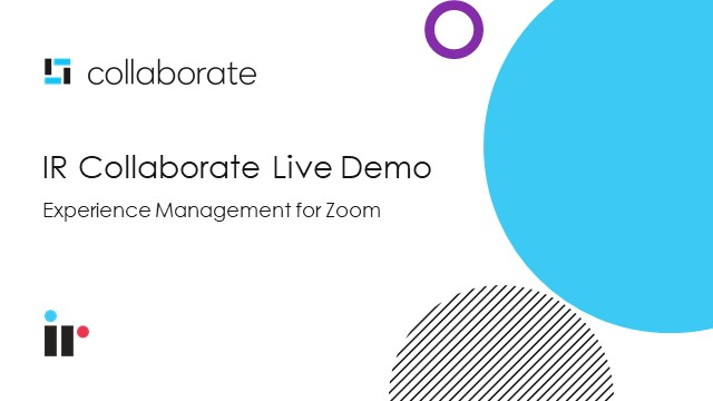 IR Collaborate - Live Demo [March 2021]