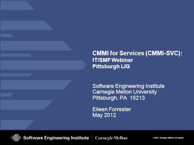Pittsburgh IG: CMMI for Services: The Strategic Landscape for IT