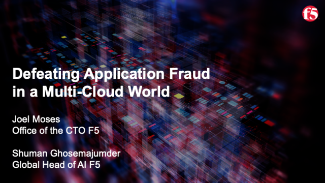 Defeating Application Fraud in a Multi-Cloud World