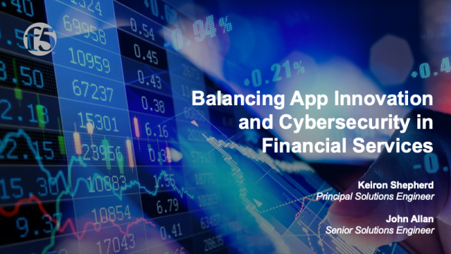 Balancing App Innovation and Cybersecurity in Financial Services