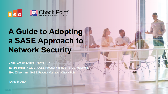 A Guide to Adopting a SASE Approach to Network Security