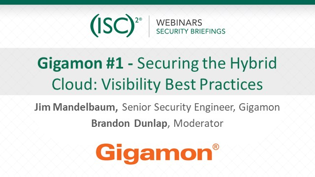 Gigamon #1: Securing the Hybrid Cloud: Visibility Best Practices