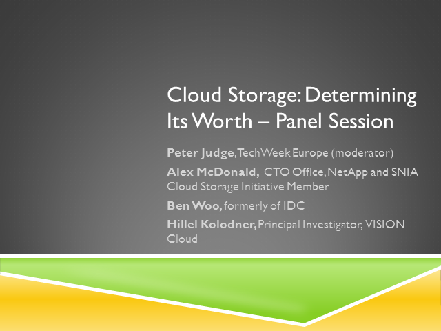 Cloud Storage: Determining Its Worth – Panel Session