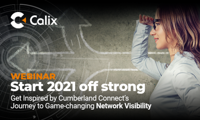 Start 2021 Off Strong: Journey to Game-Changing Broadband Network Visibility