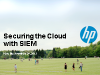 Securing the Cloud with SIEM