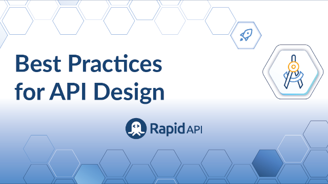 Best Practices for API Design