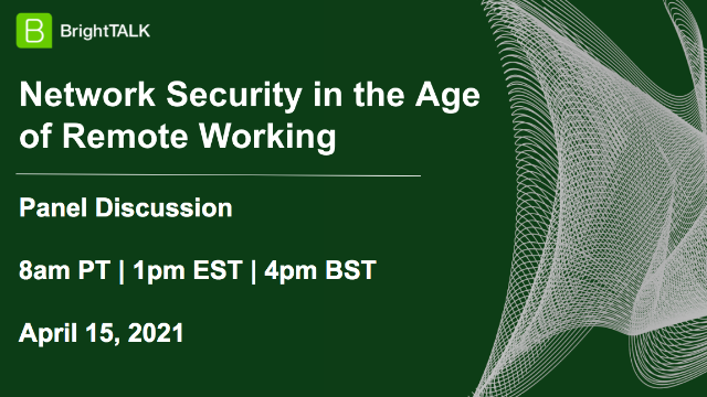 Network Security in the Age of Remote Working