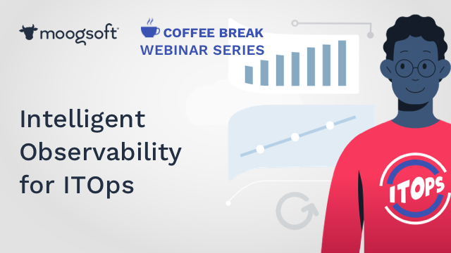 Coffee Break with Helen Beal: Intelligent Observability for ITOps
