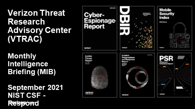 Verizon Threat Research Advisory Center MIB: NIST CSF - Respond