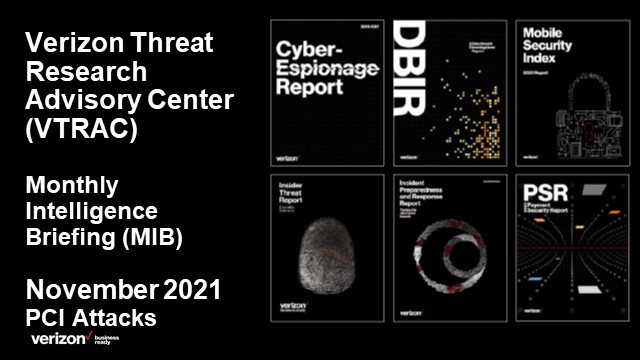 Verizon Threat Research Advisory Center MIB: PCI Attacks