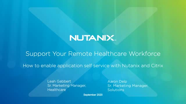 How to Enable Remote Applications for your Remote Healthcare Workforce