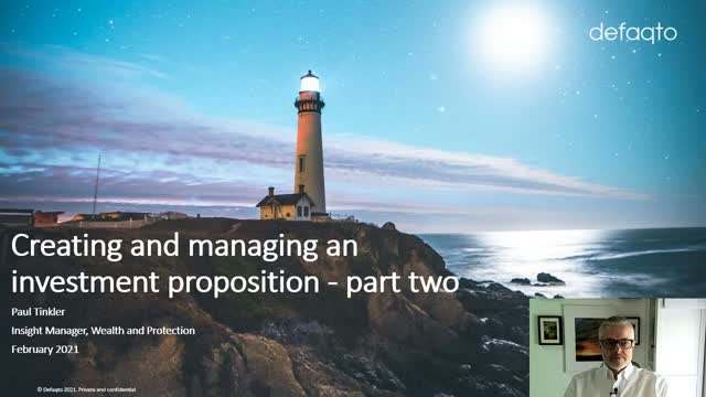 Creating and managing an investment proposition – Part 2