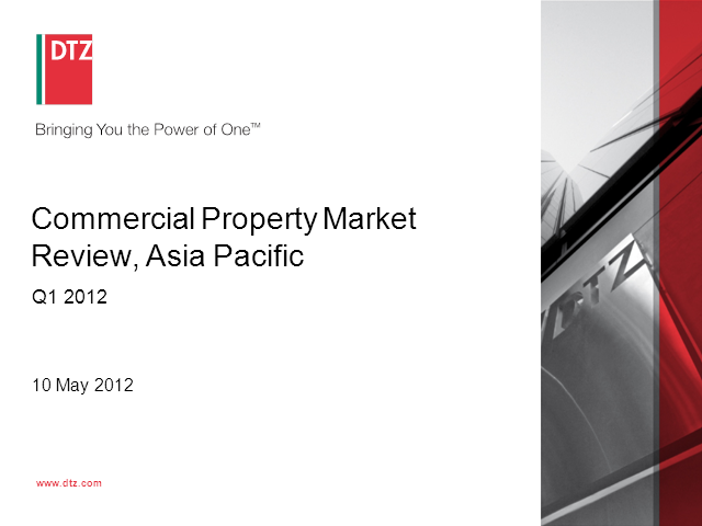 DTZ Commercial Property Market Review, Asia Pacific - Q1 2012