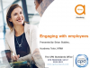 Managing Employee Engagement