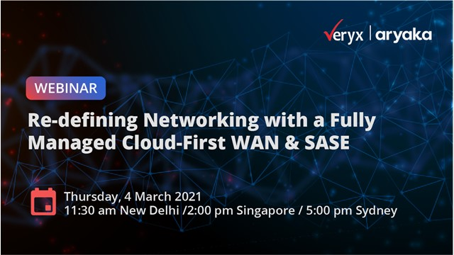 Re-defining Networking with a Fully Managed Cloud-First WAN & SASE