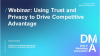 Webinar: Using Trust and Privacy to Drive Competitive Advantage
