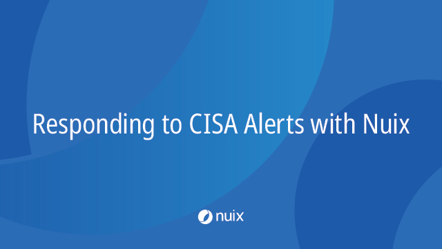 Responding to CISA Alerts with Nuix
