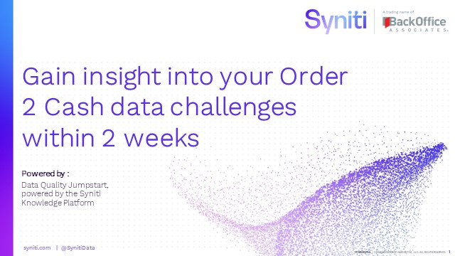 Order to Cash – How to maximise your data quality with Syniti's DQ Jumpstart