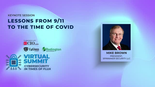 ETCIO Keynote: Lessons From 9/11 To The Time of COVID