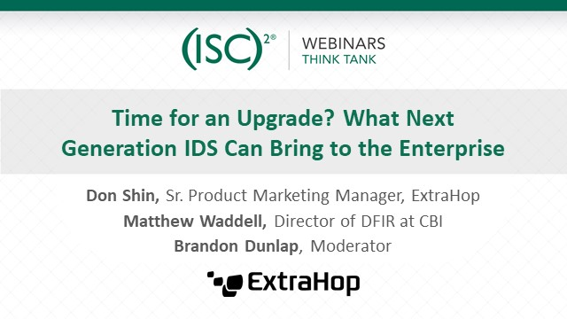 Time for an Upgrade? What Next Generation IDS Can Bring to the Enterprise