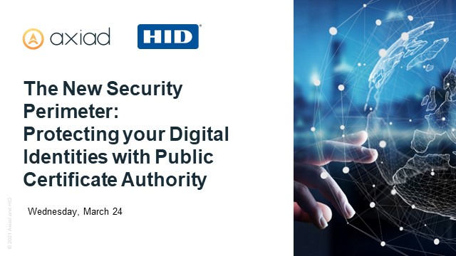 The New Security Perimeter: Protecting your Digital Identities with Public CA
