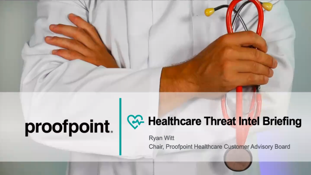 Healthcare Threat Intelligence Briefing