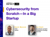 Anomali Detect LIVE: Cybersecurity from Scratch–In a Big Startup