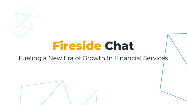 Virtual Fireside: Fueling a New Era of Growth In Financial Services