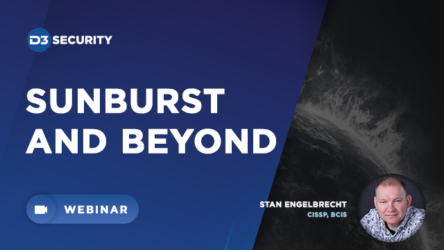 SUNBURST and Beyond: Using SOAR to Hunt for and Remediate Vulns and Malware