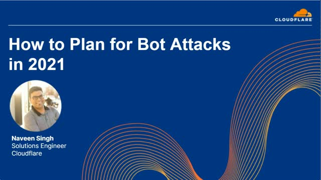 How to Plan for Bot Attacks in 2021