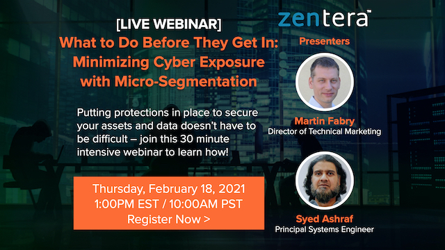 What to Do Before They Get In: Minimizing Cyber Exposure with Micro-Segmentation